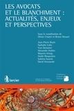 Olivier Creplet et Bruno Dessart - Les avocats et le blanchiment : actualités, enjeux et perspectives.