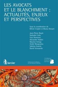 Les avocats et le blanchiment : actualités, enjeux et perspectives - Olivier Creplet |