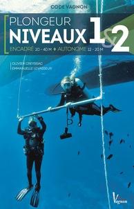 Olivier Creyssac et Emmanuelle Levasseur - Plongée niveaux 1 & 2 - Encadré 20-40 M, autonome 12-20 M.