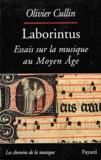 Olivier Cullin - Laborintus - Essais sur la musique au Moyen Age.