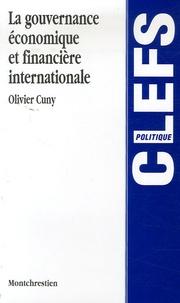 Olivier Cuny - La gouvernance économique et financière internationale.