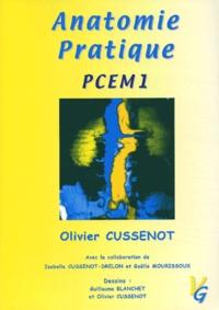 Olivier Cussenot - Anatomie pratique PCEM 1.