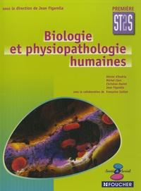 Olivier D'Andria et Michel Clerc - Biologie et physiopathologie humaines 1e ST2S.