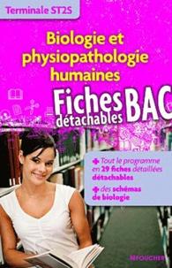 Olivier D'Andria et Michel Clerc - Biologie et physiopathologie humaines Tle ST2S.