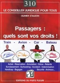 Olivier d' Auzon - Passagers : quels sont vos droits ?.
