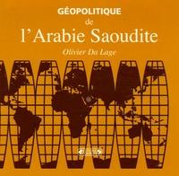 Olivier Da Lage - Géopolitique de l'Arabie Saoudite.