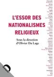 Olivier Da Lage - L'essor des nationalismes religieux.