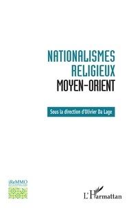 Olivier Da Lage - Nationalismes religieux Moyen-Orient.