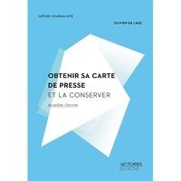 Olivier Da Lage - Obtenir sa carte de presse et la conserver.