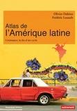 Olivier Dabène et Frédéric Louault - Atlas de l'Amérique latine - Croissance, la fin d'un cycle.