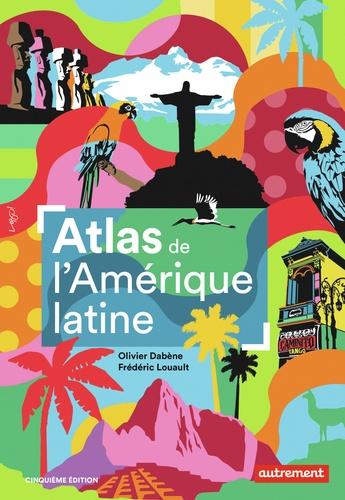Atlas de l'Amérique latine. Polarisation politique et crises 5e édition
