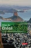 Olivier Dabène et Frédéric Louault - Atlas du Brésil - Promesses et défis d'une puissance émergente.