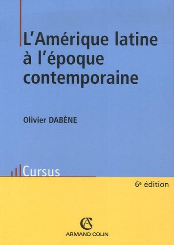 L'Amérique latine à l'époque contemporaine 6e édition