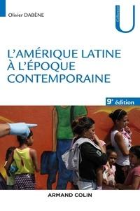 Olivier Dabène - L'amérique latine à l'époque contemporaine.