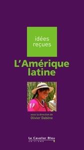 Olivier Dabène - L'Amérique latine.