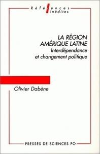 Olivier Dabène - La région Amérique latine - Interdépendance et changement politique.