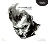 Olivier Daguerre et Mély Vintilhac - La nuit traversée. 1 CD audio MP3