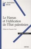 Olivier Danino - Le Hamas et l'édification de l'Etat palestinien.
