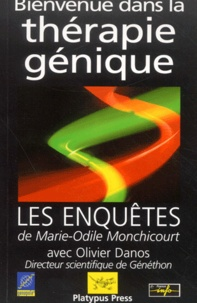 Olivier Danos et Marie-Odile Monchicourt - .