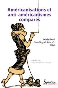 Téléchargement de livres audio sur mac Américanisations et anti-américanismes comparés 9782757421222