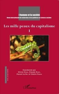 Olivier Dard et Claude Didry - L'Homme et la Société N° 193-194, 2014/3-4 : Les mille peaux du capitalisme - Tome 1.
