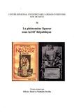 Olivier Dard et Nathalie Sévilla - Le phénomène ligueur sous la IIIe République.