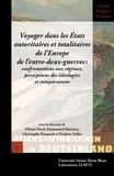 Olivier Dard - Voyager dans les états autoritaires et totalitaires de l'Europe de l'entre-deux-guerres.