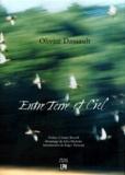 Olivier Dassault - Entre terre et ciel.