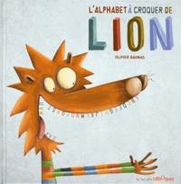 Olivier Daumas - L'alphabet à croquer de Lion.