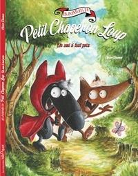 Olivier Daumas - Les aventures du Petit Chaperon Loup  : Un ami à tout prix.