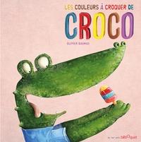 Olivier Daumas - Les couleurs à croquer de Croco.