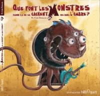 Olivier Daumas - Que font les monstres quand ils ne se cachent pas dans l'ombre ?.