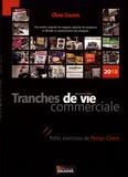 Olivier Dauvers - Tranches de vie commerciale - Petits exercices de penser-client.