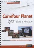 Olivier Dauvers - Visite guidée de Carrefour Planet Lyon (Ecully et Vénissieux). 1 DVD