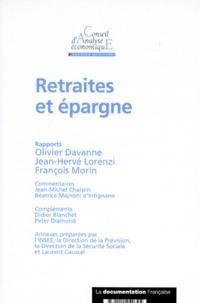 Olivier Davanne et  Collectif - Retraites et épargne.