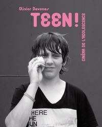 Olivier Davenas - Teen ! - Cinéma de l'adolescence.