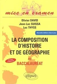 Olivier David et Jean-Luc Suissa - La composition d'histoire et de géographie au baccalauréat.