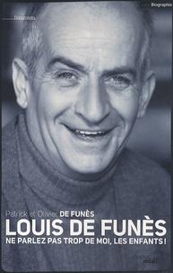 Louis de Funès - Ne parlez pas trop de moi, les enfants!.pdf