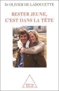 Olivier de Ladoucette - Rester jeune, c'est dans la tête.