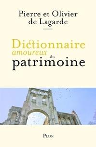 Téléchargeur de livres en ligne à partir de google books Dictionnaire amoureux du patrimoine par Olivier de Lagarde, Pierre de Lagarde RTF (French Edition) 9782259278591