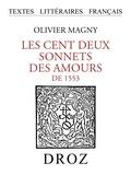 Olivier de Magny - Les cent deux sonnets des Amours de 1553.