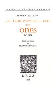 Olivier de Magny - Les trois premiers livres des Odes de 1559.