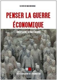Penser la guerre économique - Bréviaire stratégique.pdf