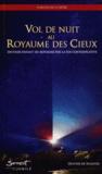 Olivier de Maistre - Vol de nuit au Royaume des cieux - Devenir enfant du Royaume par la foi contemplative.