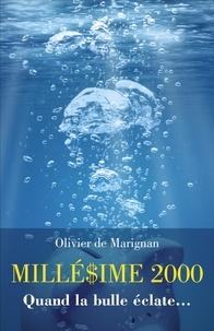Olivier de Marignan - Millésime 2000.