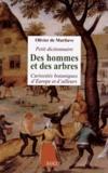 Olivier de Marliave - Petit dictionnaire des hommes et des arbres - Curiosités botaniques d'Europe et d'ailleurs.