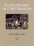 Olivier de Rohan Chabot et Françoise Bercé - La Sauvegarde de l'Art Français - Cahier 19, 2006.