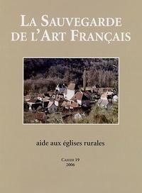 Olivier de Rohan Chabot et Françoise Bercé - La Sauvegarde de l'art français.