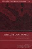 Olivier De Schutter - Reflexive Governance : Redefining the Public Interest in a Pluralistic World.