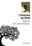 Olivier de Solminihac - L'homme au fond.